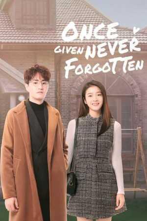 รักเธอไม่เคยจาง-once-given-never-forgotten-2021-ซับไทย-ตอนที่-1-40-จบ-