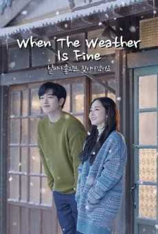 when-the-weather-is-fine-อากาศเป็นใจ-ให้ฉันรักเธอ-ตอนที่-1-16-พากย์ไทย-จบ-